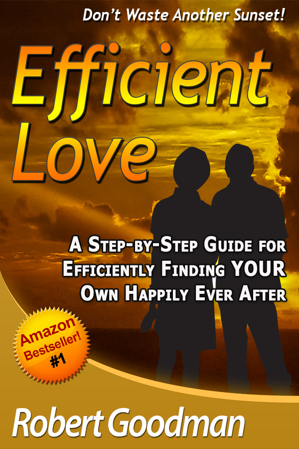 Click To Get Your Love - Click To Get #1 Amazon Bestseller, Efficient Love - Find Happily Ever After - Efficiently